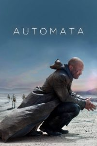 "Poster for the movie ""Automata"""