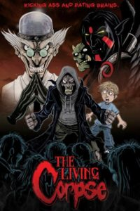 "Poster for the movie ""The Amazing Adventures of the Living Corpse"""