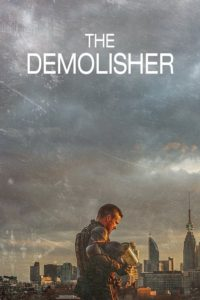 "Poster for the movie ""The Demolisher"""